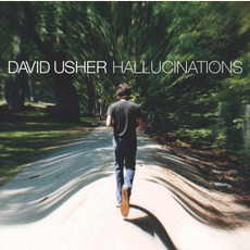 Hallucinations mp3 Album by David Usher