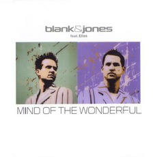 Mind Of The Wonderful (Feat. Elles) by Blank & Jones