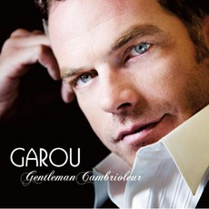 Gentleman Cambrioleur mp3 Album by Garou