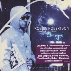 How To Become Clairvoyant (Deluxe Edition) mp3 Album by Robbie Robertson