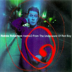 Contact From The Underworld Of Redboy mp3 Album by Robbie Robertson