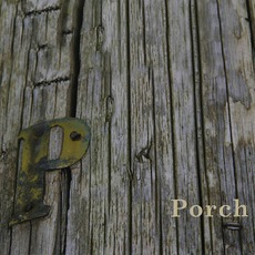 Porch by Buck 65