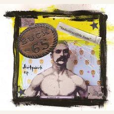 Dirtywork E.P. by Buck 65