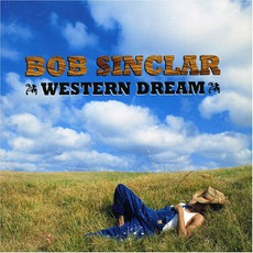 Western Dream mp3 Album by Bob Sinclar
