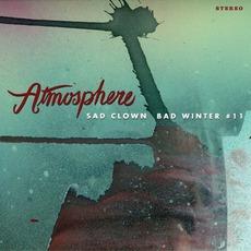 Sad Clown Bad Winter 11 mp3 Album by Atmosphere