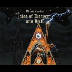 Tales Of Heaven And Hell mp3 Album by Wendy Carlos