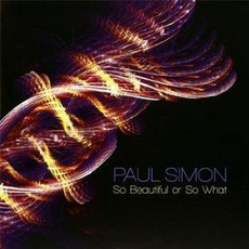So Beautiful Or So What mp3 Album by Paul Simon