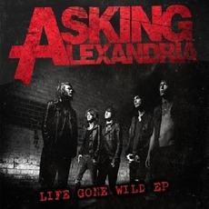 Life Gone Wild mp3 Album by Asking Alexandria