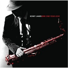 Send One Your Love mp3 Album by Boney James