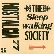 The Sleepwalking Society mp3 Album by Nostalgia 77