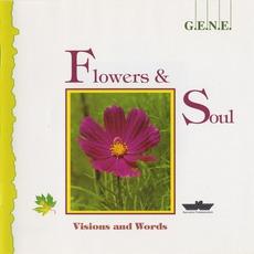 Flowers & Soul by G.E.N.E.