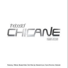 The Best Of: 1996-2008 mp3 Artist Compilation by Chicane
