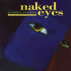 Promises, Promises: The Very Best Of Naked Eyes mp3 Artist Compilation by Naked Eyes
