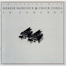 An Evening With Herbie Hancock & Chick Corea: In Concert