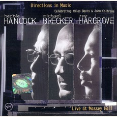 Directions In Music: Live At Massey Hall mp3 Live by Herbie Hancock & Michael Brecker & Roy Hargrove