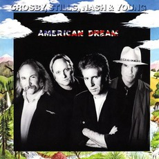 American Dream mp3 Album by Crosby, Stills, Nash & Young