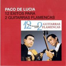 12 Exitos Para 2 Guitarras Flamencas mp3 Album by Paco De Lucía Y Ricardo Modrego