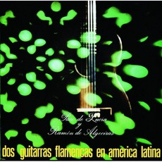 Dos Guitarras Flamencas En América Latina mp3 Album by Paco De Lucía Y Ramón De Algeciras