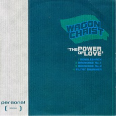 The Power Of Love mp3 Album by Wagon Christ