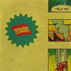 Tally Ho! mp3 Album by Wagon Christ