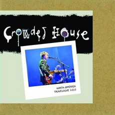 North America Travelogue 2010 mp3 Artist Compilation by Crowded House