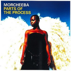 Parts Of The Process mp3 Artist Compilation by Morcheeba