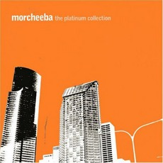 The Platinum Collection mp3 Artist Compilation by Morcheeba