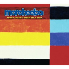 Rome Wasn't Built In A Day mp3 Single by Morcheeba