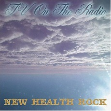 New Health Rock mp3 Single by TV On The Radio