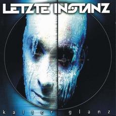 Kalter Glanz mp3 Album by Letzte Instanz