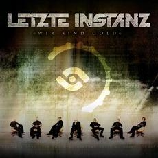 Wir Sind Gold mp3 Album by Letzte Instanz