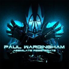 Assimilate Regenerate mp3 Album by Paul Wardingham