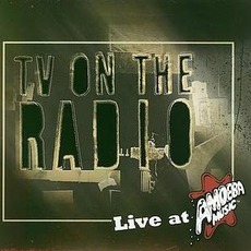 Live At Amoeba Music mp3 Album by TV On The Radio