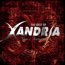Now & Forever: The Best Of Xandria by Xandria