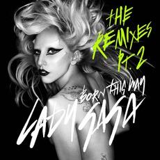 Born This Way (The Remixes, Part. 2)