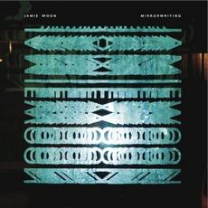 Mirrorwriting mp3 Album by Jamie Woon