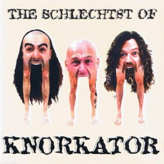The Schlechtst Of Knorkator by Knorkator