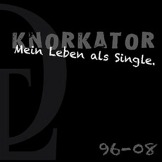 Mein Leben Als Single mp3 Artist Compilation by Knorkator