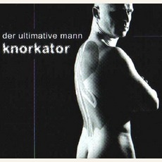 Der Ultimative Mann mp3 Single by Knorkator