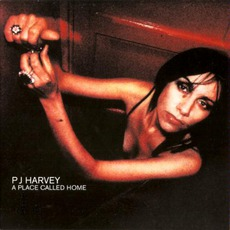 A Place Called Home mp3 Single by PJ Harvey