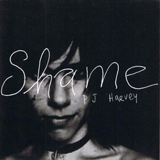 Shame mp3 Single by PJ Harvey