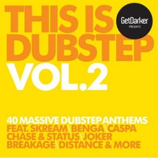 Getdarker Presents: This Is Dubstep, Volume 2 mp3 Compilation by Various Artists