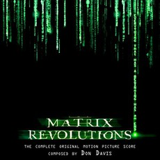 The Matrix Revolutions: The Complete Score