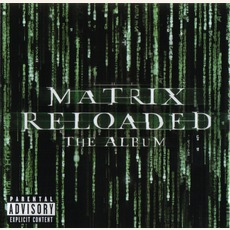 The Matrix Reloaded: The Album mp3 Soundtrack by Various Artists