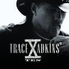 X - Ten mp3 Album by Trace Adkins