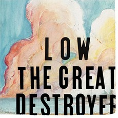 The Great Destroyer mp3 Album by Low