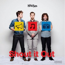 Shout It Out mp3 Album by Hanson