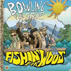 Fishin' For Woos mp3 Album by Bowling For Soup