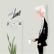 At My Age mp3 Album by Nick Lowe