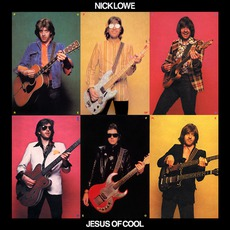 Jesus Of Cool (Deluxe Edition) mp3 Album by Nick Lowe